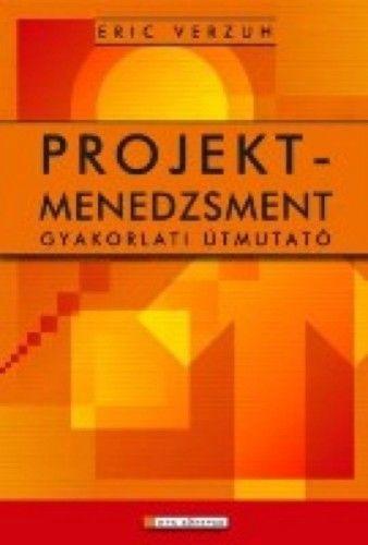 Projektmenedzsment - Eric Verzuh pdf epub