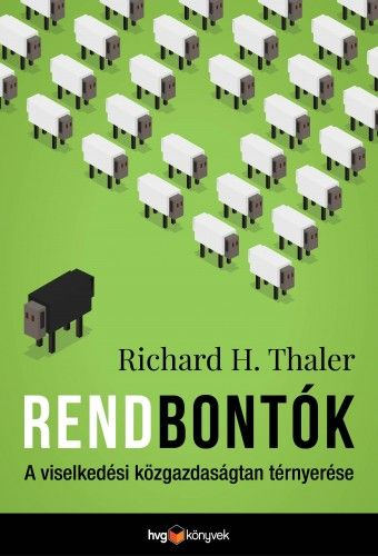 Rendbontók - Richard H. Thaler |