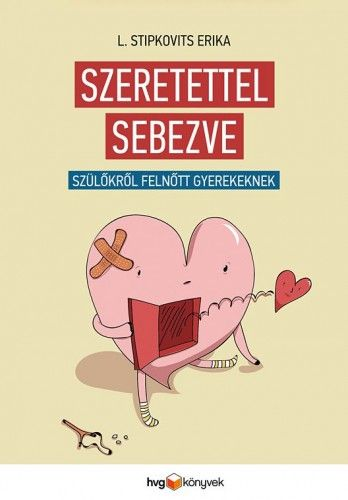 Szeretettel sebezve - L. Stipkovits Erika pdf epub