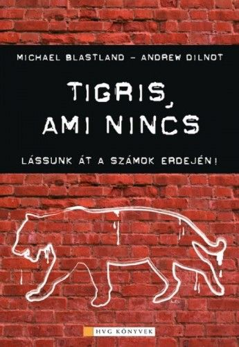 Tigris, ami nincs - Michael Blastland pdf epub