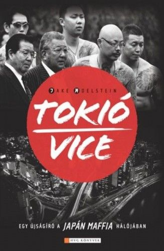 Tokió Vice - Jake Adelstein pdf epub