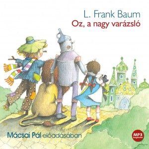 Oz, a nagy varázsló - Hangoskönyv - MP3