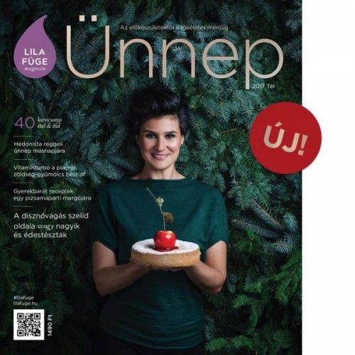 Lila Füge magazin - 2017 tél - ÜNNEP