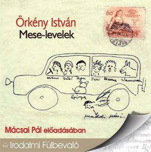 Mese-levelek - Hangoskönyv - Örkény István |