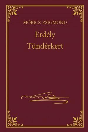 Erdély - Tündérkert