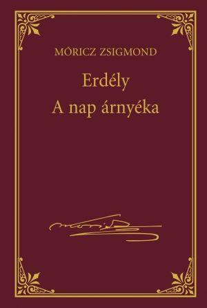 Erdély - A nap árnyéka