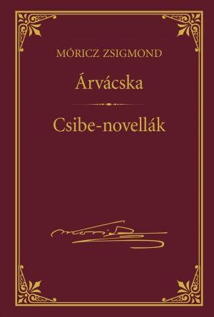 Árvácska - Csibe-novellák