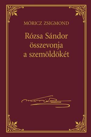 Rózsa Sándor összevonja a szemöldökét