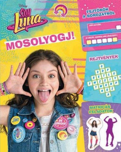 Soy Luna - Mosolyogj! (Fejtörők a sorozatról)