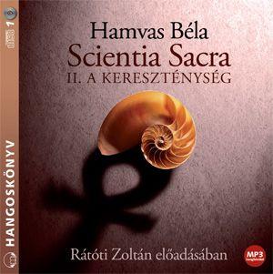 Scientia Sacra II. - A kereszténység - Hangoskönyv - MP3