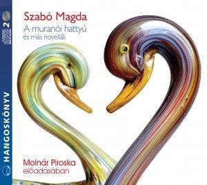 A muranói hattyú és más novellák - Hangoskönyv