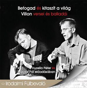 Befogad és kitaszít a világ - Villon versei és balladái - Hangoskönyv -  pdf epub